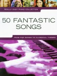 50 Fantastic Songs - Really Easy Piano