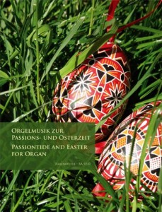 Passiontide and Easter / Orgelmusik zur Passions- und Osterzeit - na organy