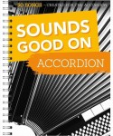 Sounds Good On Accordion: 50 Songs Created For The Accordion - nuty na akordeon