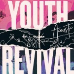 Hillsong Young & Free - Youth Revival Acoustic (CD+DVD)