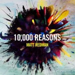 Matt Redman - 10 000 REASONS
