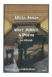 After Julliet: A Poem for piano - Alicja Jonas