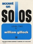 William Gillock - Accent On Solos – Level 2