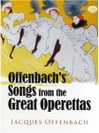 Jacques Offenbach - Songs from the Great Operettas - na głos z akompaniamentem fortepianu