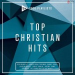 SOZO Playlists - Top Christian Hits 2019 CD