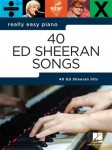 Ed Sheeran - 40 Ed Sheeran Songs - Really Easy Piano