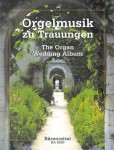 The Organ Wedding Album - oryginalne utwory organowe na ślub