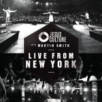 Jesus Culture with Martin Smith - Live From New York (2xCD)