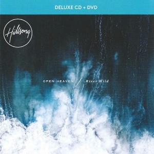 Hillsong - Open Heaven / River Wild - CD+DVD