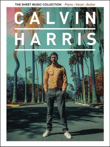 Calvin Harris: The Sheet Music Collection (PVG) - piano, gitara, vocal