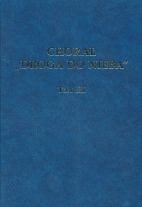 "Chorał ""Droga do nieba"" - tom III"