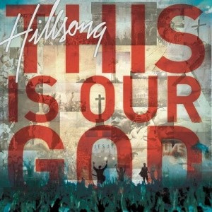 Hillsong Music Australia - This Is Our God (CD)