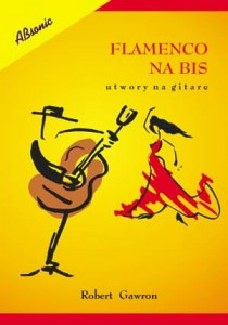 Flamenco na bis - utwory na gitarę