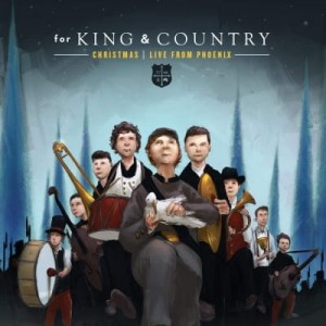 For King & Country - Christmas Live From Phoenix