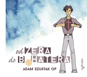 Od zera do bohatera - A. Szustak - audiobook