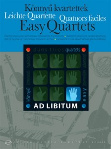 Łatwe kwartety ad libitum (Easy Quartets with optional combinations of instruments score and parts)