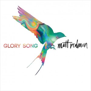 Glory Song - Matt Redman CD