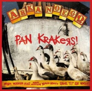Arka Noego - Pan Krakers! (CD)