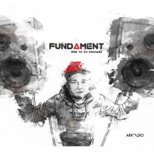 ARKADIO - Fundament rób to, co kochasz (CD)