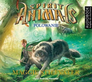 Spirit Animals. Tom 2. Polowanie - CD