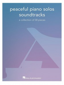 Peaceful Piano Solos: Soundtracks