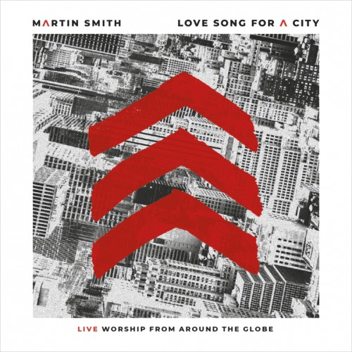 Martin Smith_Love Song For City.png