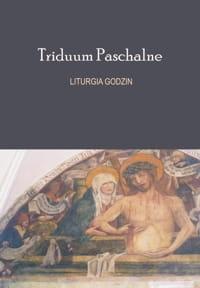 Liturgia Godzin na Triduum Paschalne książka